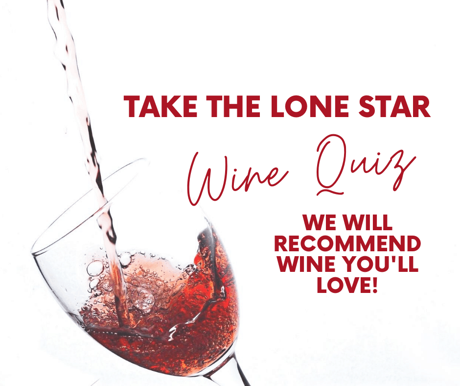 Take the Lone Star Wine Quiz