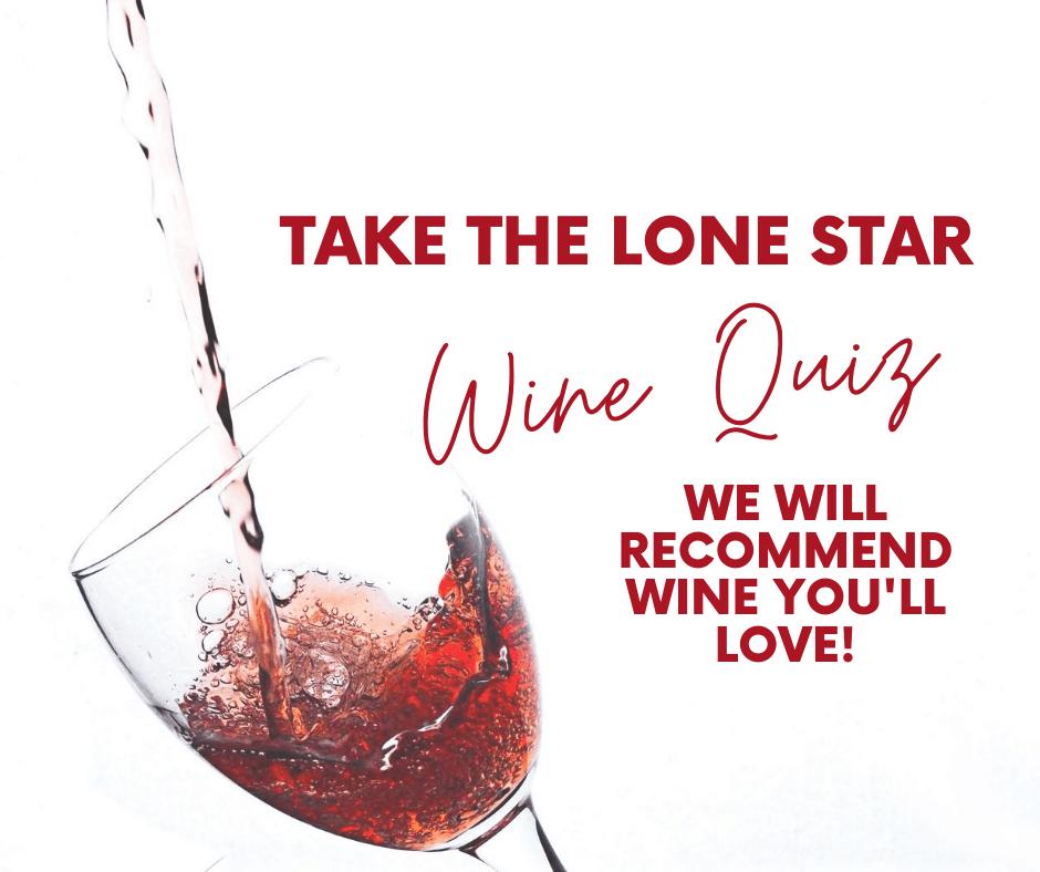 Take the Lone Star Wine Quiz