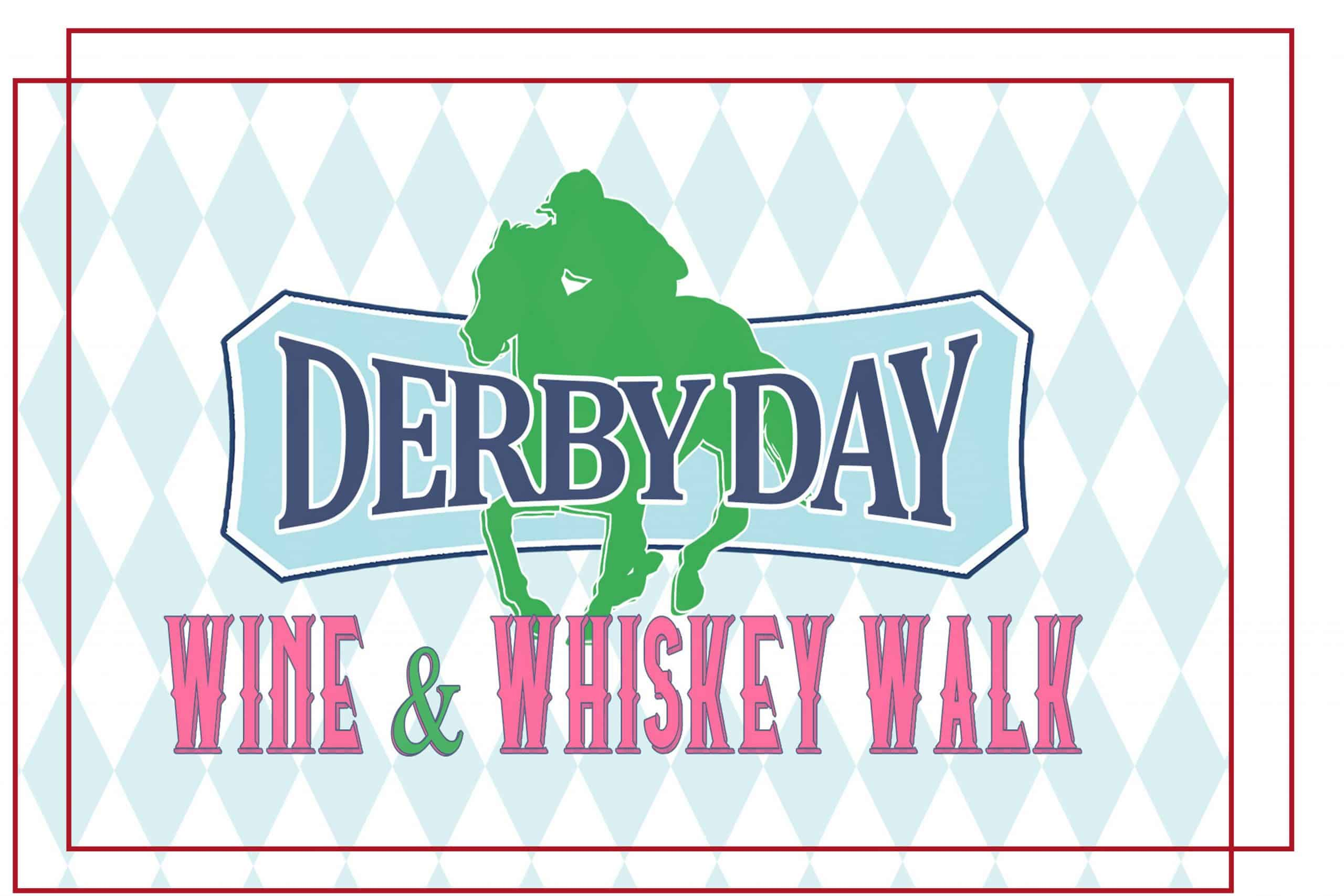 Derby Day Wine And Whiskey Walk